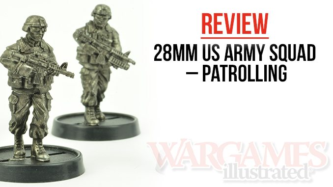 Wargames Illustrated | 28mm US Army Squad – Patrolling