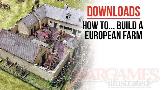 Wargames Illustrated Plans For Building A European Farm