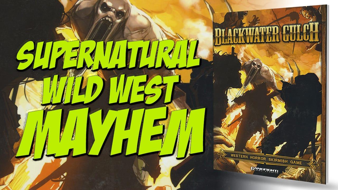 Wargames Illustrated | Blackwater Gulch